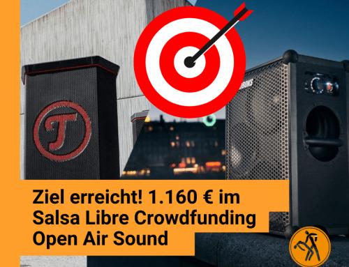 In nur drei Tagen geschafft: Salsa Libre Open Air Sound Crowdfunding!